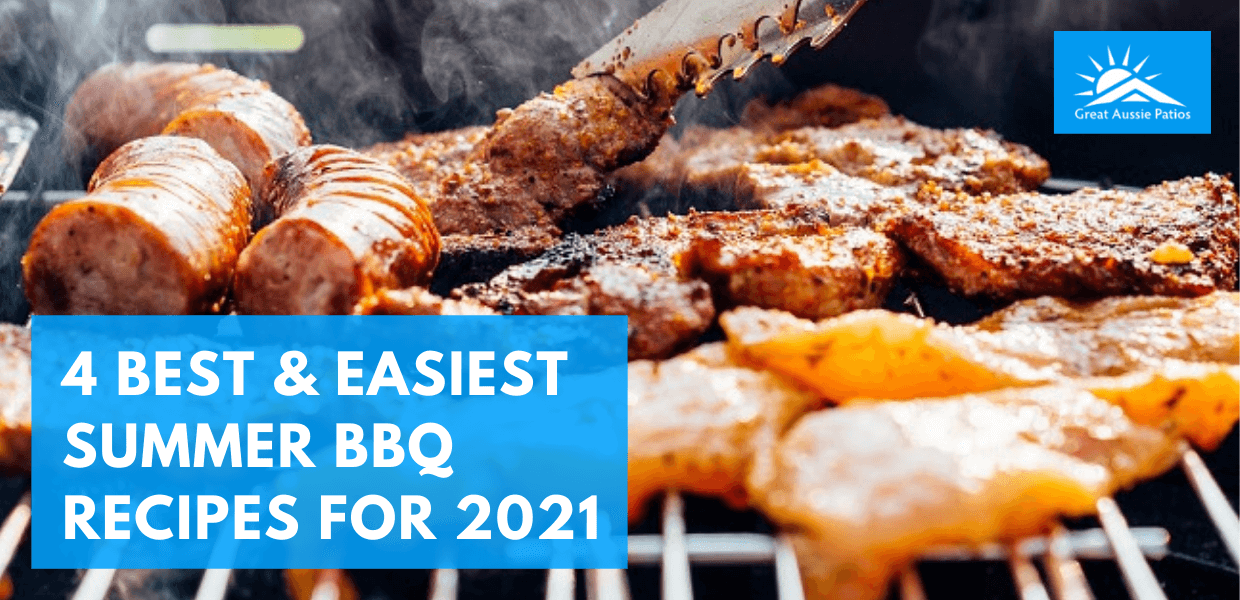 4 of the Best and Easiest Summer BBQ Recipes for 2021